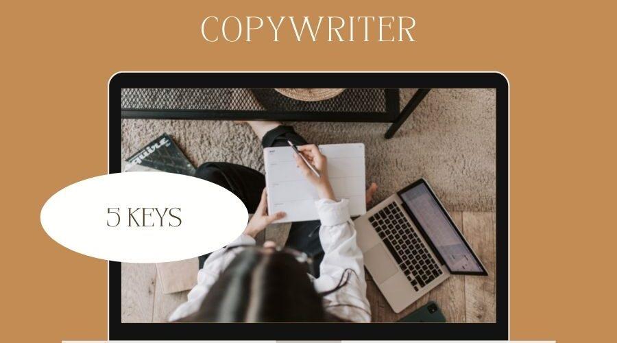 copywriting - 5 Essential Keys to Success as A Freelance Copywriter